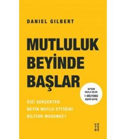 Mutluluk Beyinde Başlar Daniel Gilbert Ketebe Yayınları