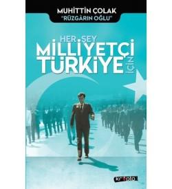 Her Şey Milliyetçi Türkiye İçin Muhittin Çolak Kripto