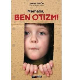 Merhaba Ben Otizm! Emine Ergün Kripto Yayınları
