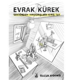 Evrak Kürek-Sektörden Arkadaşlara Giriş 101 Selçuk Aydemir Küsurat