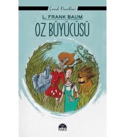Oz Büyücüsü - Çocuk Klasikleri L. Frank Baum Martı Yayınları