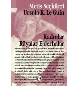 Kadınlar Rüyalar Ejderhalar Ursula K. Le Guin Metis Yayıncılık