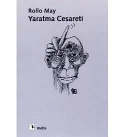 Yaratma Cesareti Rollo May Metis Yayıncılık