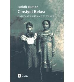 Cinsiyet Belası Judith Butler Metis Yayıncılık