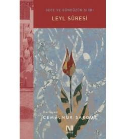 Leyl Suresi - Gece ve Gündüzün Sırrı Cemalnur Sargut Nefes Yayıncılık