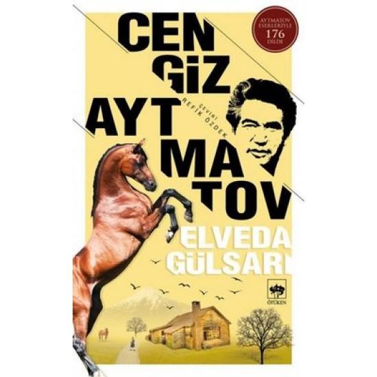 Elveda Gülsarı Cengiz Aytmatov Ötüken Neşriyat