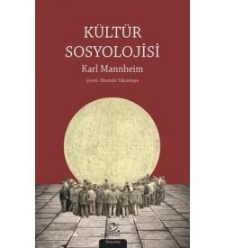 Kültür Sosyolojisi Karl Mannheim Pinhan Yayıncılık