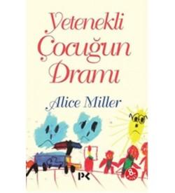 Yetenekli Çocuğun Dramı Alice Miller Profil Kitap