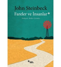 Fareler ve İnsanlar John Steinbeck Sel Yayınları