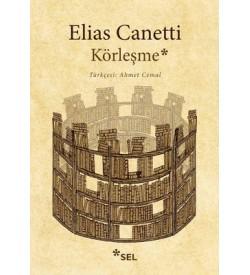 Körleşme Elias Canetti Sel Yayıncılık