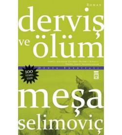 Derviş ve Ölüm Meşa Selimoviç Timaş Yayınları