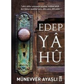 Edep Ya Hu Münevver Ayaşlı Timaş Yayınları