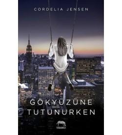 Gökyüzüne Tutunurken Cordelia Jensen Yabancı Yayınları